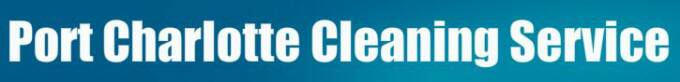 Port Charlotte Cleaning Service | Punta Gorda Cleaning Service | Blog